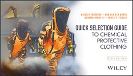 Quick selection guide to chemical protective clothing by Krister Forsberg