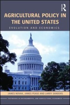 Agricultural policy in the United States by James L Novak