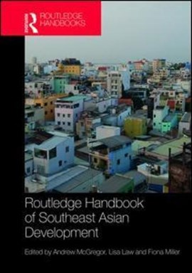 Routledge handbook of Southeast Asian development by Andrew McGregor