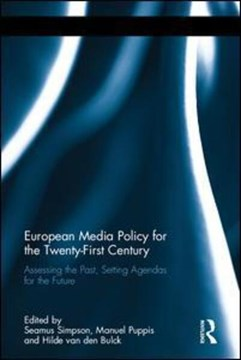 European media policy for the twenty-first century by Seamus Simpson
