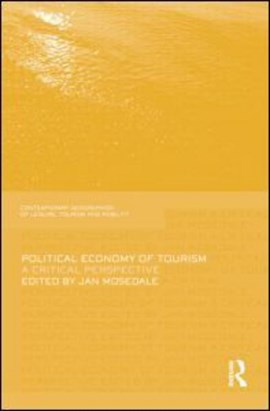 Political economy of tourism by Jan Mosedale