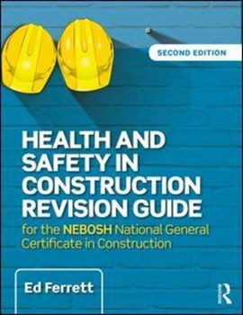 Health and safety in construction revision guide by Ed Ferrett