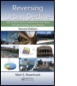 Reversing urban decline by Mark S. Rosentraub
