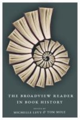 The Broadview reader in book history by Michelle Levy