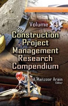 Construction project management research compendium. Volume 4 by Faisal Manzoor Arain