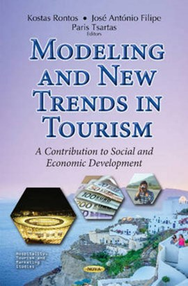 Modeling and new trends in tourism by José António