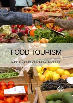 Food Tourism by John Stanley