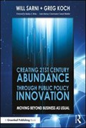 Creating 21st century abundance through public policy innovation