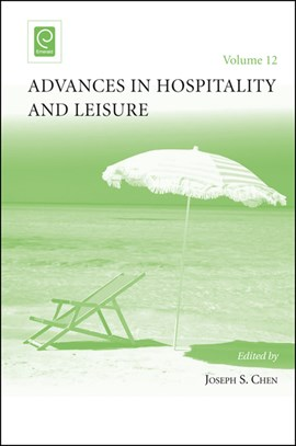 Advances in hospitality and leisure by Joseph S Chen