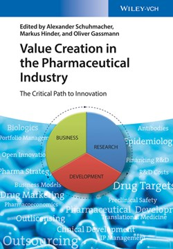 Value creation in the pharmaceutical industry by Alexander Schuhmacher