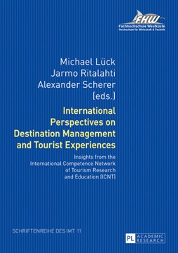 International perspectives on destination management and tourist experiences by Michael Lück