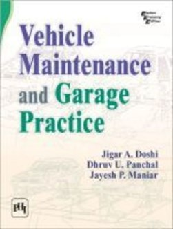 Vehicle Maintenance and Garage Practice by Jigar A. Doshi
