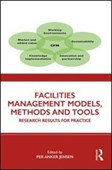 Facilities management models, methods and tools
