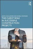 The client role in successful construction projects