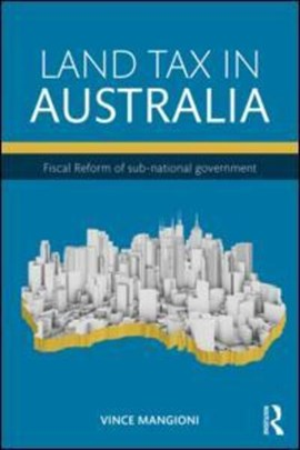 Land tax in Australia by Vince Mangioni