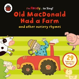 Old macdonald had a farm and other classic nursery rhymes by