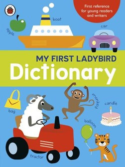 My first Ladybird dictionary by Mike Phillips