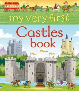 Usborne my very first castles book by Abigail Wheatley