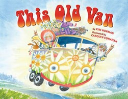 This old van by Kim Norman, illustrated by Carolyn Conahan