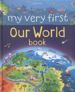 Usborne my very first our world book by Matthew Oldham