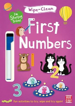 I'm Starting School: First Numbers by Pat-a-Cake