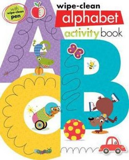 B is for Break Dancing Bear ABC Wipe Clean by Make Believe Ideas