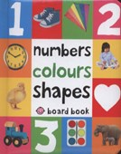 Numbers, colours, shapes board book