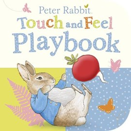 Peter Rabbit touch and feel playbook by Beatrix Potter
