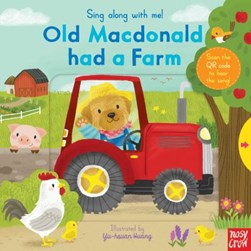 Sing Along With Me Old MacDonald Had a Farm Board Book by Yu-Hsuan Huang