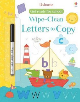 Get Ready for School Wipe-Clean Letters to Copy by Hannah Watson