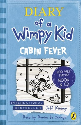 Cabin Fever (Diary of a Wimpy Kid book 6) by Jeff Kinney