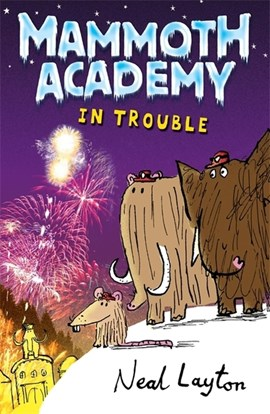 Mammoth academy in trouble by Neal Layton