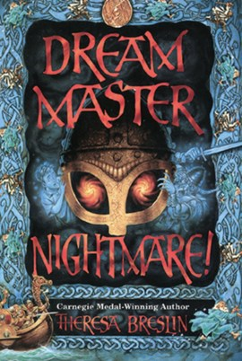 Dream Master nightmare! by Theresa Breslin