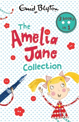 The Amelia Jane collection by Enid Blyton