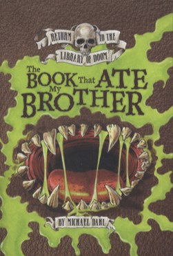 The book that ate my brother by Michael Dahl