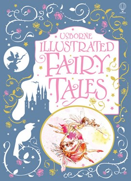 Usborne illustrated fairy tales by Sarah Courtauld