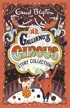 Mr Galliano's circus by Enid Blyton