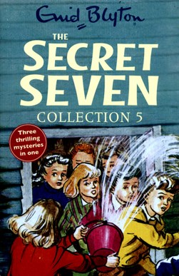 The Secret Seven. Collection 5 by Enid Blyton