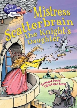 Mistress Scatterbrain, the knight's daughter by Stephane Daniel