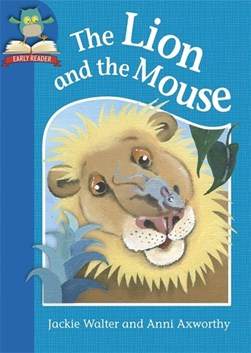 The lion and the mouse by Jackie Walter