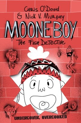 Moone Boy 2 The Fish Detective H/B by Chris O'Dowd
