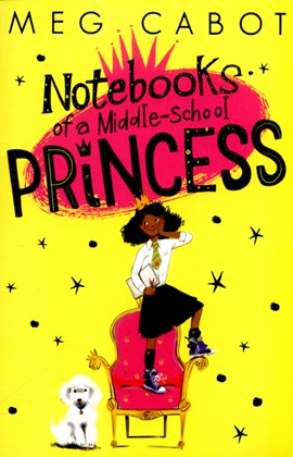 Notebooks of a Middle-School Princess P/B by Meg Cabot