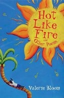 Hot like fire and other poems