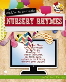 Read, Recite, and Write Nursery Rhymes by JoAnn Early Macken