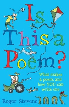 Is this a poem? by Roger Stevens