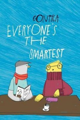 Everyone's the smartest by Contra
