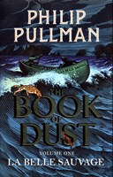 BOOK OF THE DUST La belle sauvage