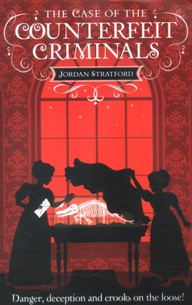 The case of the counterfeit criminals by Jordan Stratford