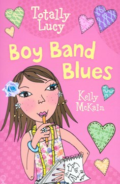 Totally Lucy Boy Band Blues by Kelly McKain