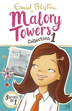 Malory Towers collection 1 by Enid Blyton
